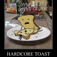 hardcore-toast