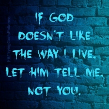 imagesif-god-doesnt-like-the-way-i-live